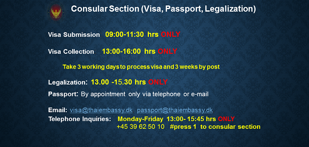 Royal Thai Embassy, Copenhagen Address: Norgesmindevej 18 2900 Hellerup Copenhagen Denmark Consular Section (Visa, Passport, Legalization) : Monday – Friday Telephone Inquiries: +45 39 62 50 10 #press 1  to consular […]