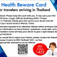 For travelers traveling to Thailand. Please, read about Novel Coronavirus here: Corovirus